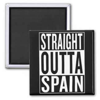 straight outta Spain Square Magnet