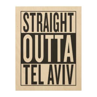 straight outta Tel Aviv Wood Print