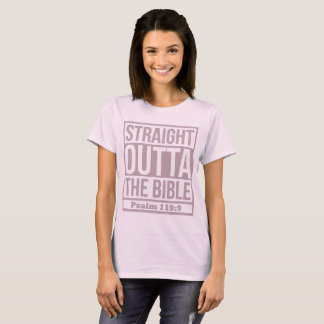 STRAIGHT OUTTA THE BIBLE  (PALE PASTEL) T-Shirt
