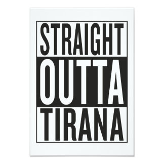 straight outta Tirana 9 Cm X 13 Cm Invitation Card