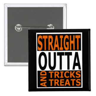 Straight Outta Tricks and Treats Funny Halloween 15 Cm Square Badge