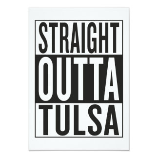 straight outta Tulsa 9 Cm X 13 Cm Invitation Card