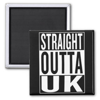 straight outta UK Square Magnet