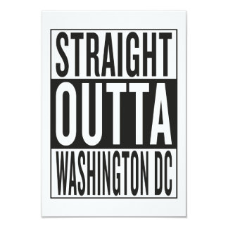 straight outta Washington DC 9 Cm X 13 Cm Invitation Card
