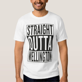 straight outta Wellington Shirts