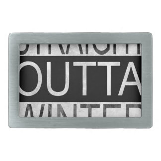 Straight outta WINTER Rectangular Belt Buckles