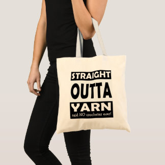Straight Outta Yarn • Crafts / Your Text Tote Bag