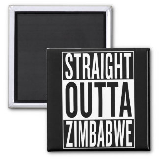 straight outta Zimbabwe Square Magnet