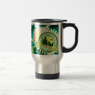 Straighten Up and Fly Right Travel Mug
