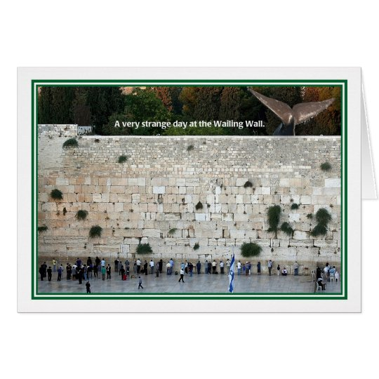 Strange Day at Wailing Wall Jewish Birthday Card