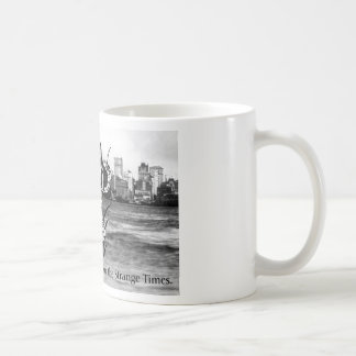 Strange Times mug