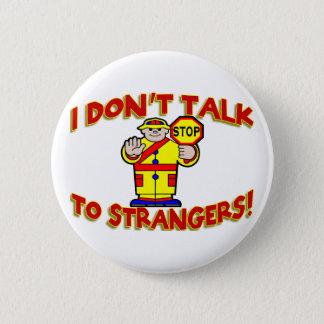 Stranger Danger 6 Cm Round Badge