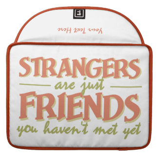 STRANGERS / FRIENDS custom MacBook sleeve