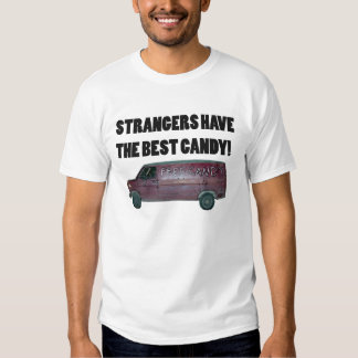 STRANGERS HAVE THE BEST CANDY! TEES