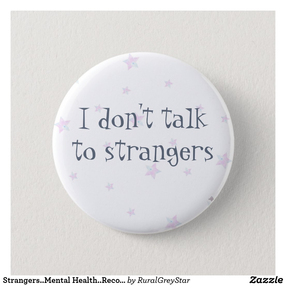 Don't talk to strangers badge..Tell them as it is..
