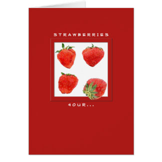 Strawberries 4our Card