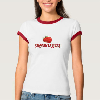"""""""Strawberries!"""" T-Shirt"""