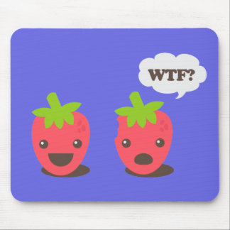 Strawberries (WTF?) Mouse Pad