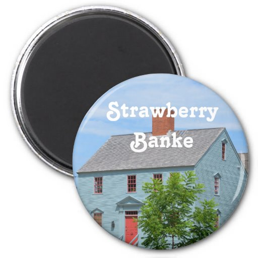 Strawberry Banke Magnet