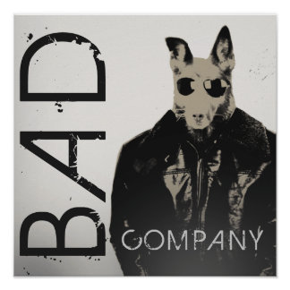 Street hood style bad company poster