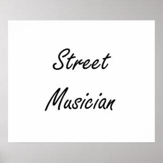 Street Musician Artistic Job Design Poster