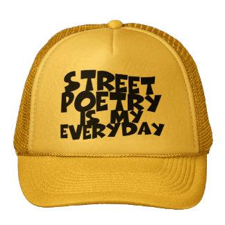 Street Poetry Is My Everyday Cap