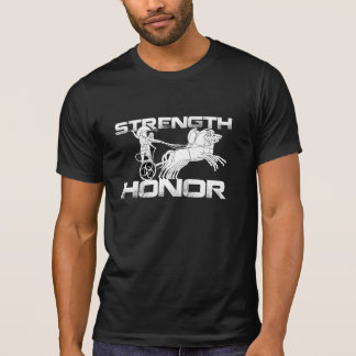 Strength And Honor Shirt