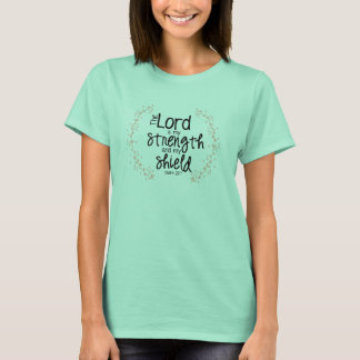 strength and shield T-Shirt
