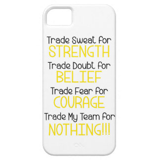 Strength, Belief, Courage, Team Barely There iPhone 5 Case