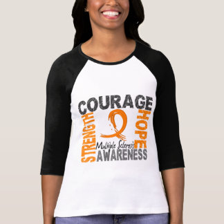 Strength Courage Hope Multiple Sclerosis T-Shirt