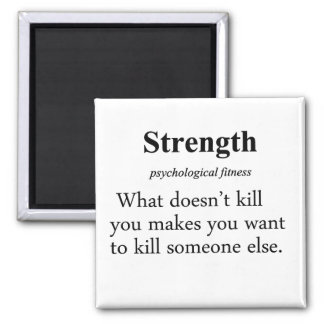 Strength Definition Square Magnet