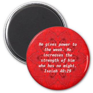 Strength From God Bible Verses Quote Isaiah 40:29 6 Cm Round Magnet