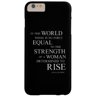 Strength Of Determined Woman Inspirational Quote B Barely There iPhone 6 Plus Case