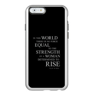 Strength Of Determined Woman Inspirational Quote B Incipio Feather® Shine iPhone 6 Case