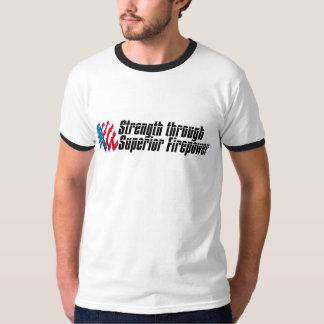 Strength Through Superior Firepower T-Shirt