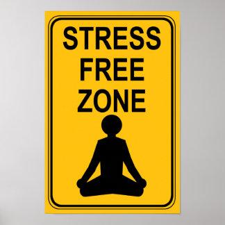 Stress Free Zone Print