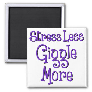 STRESS LESS, GIGGLE MORE REFRIGERATOR MAGNETS
