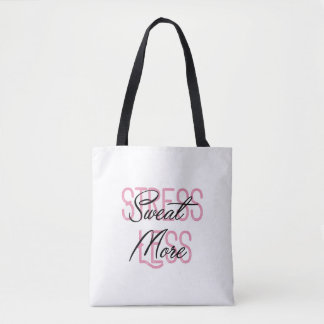 Stress Less Sweat More Large Tote Gym Bag