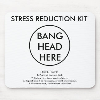 Stress Reduction Kit Mouse Mat