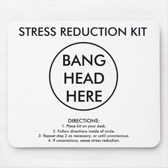 Stress Reduction Kit Mouse Pad
