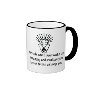 Stress - Wake up screaming Ringer Mug