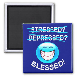 Stressed Blessed Magnet Magnets