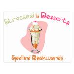 Stressed is Desserts Spelled Backwards Postcard