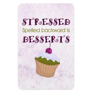 Stressed spelled backward is Desserts Rectangle Magnets
