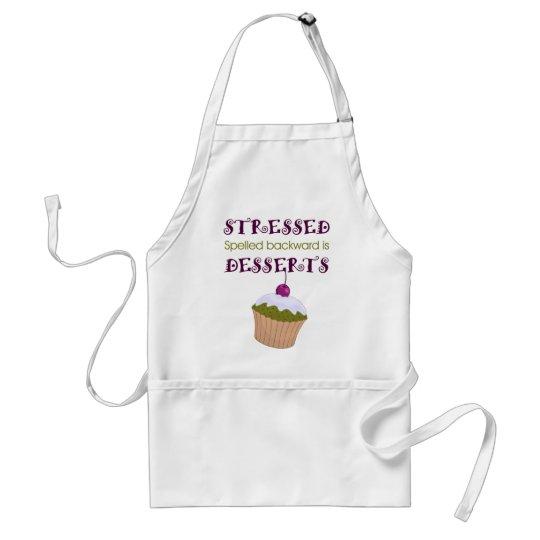 Stressed spelled backward is Desserts Standard Apron
