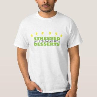 Stressed spelled backwards Desserts T-Shirt
