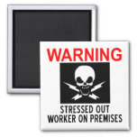 Stressed Worker Magnets
