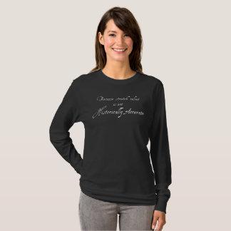 Stretch Velvet Isn't Historically Accurate - Dark T-Shirt