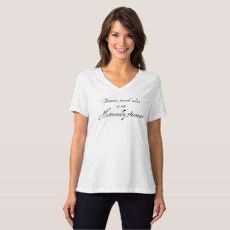 Stretch Velvet Isn't Historically Accurate - Light T-Shirt