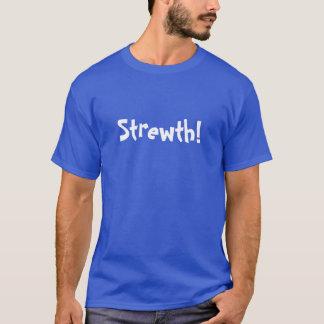 Strewth! T-Shirt